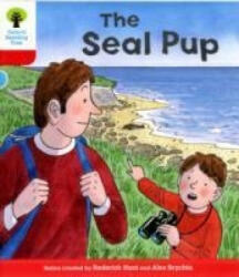 Oxford Reading Tree: Level 4: Decode and Develop the Seal Pup (2011)