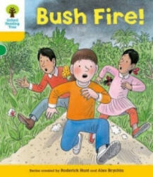 Oxford Reading Tree: Level 5: Decode and Develop Bushfire! (2011)