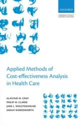 Applied Methods of Cost-effectiveness Analysis in Healthcare (2010)