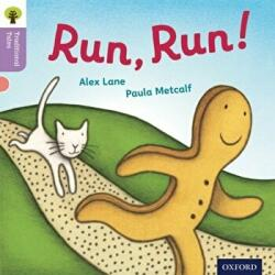 Oxford Reading Tree Traditional Tales: Level 1+: Run, Run! - Alex Lane (2011)