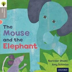 Oxford Reading Tree Traditional Tales: Level 1: The Mouse and the Elephant (2011)