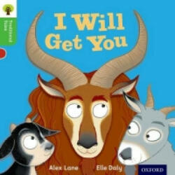 Oxford Reading Tree Traditional Tales: Level 2: I Will Get You - Alex Lane (2011)