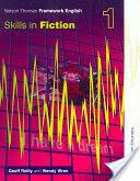 Nelson Thornes Framework English Skills in Fiction 1 (2002)