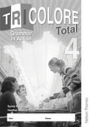 Tricolore Total 4 Grammar in Action Workbook (2010)