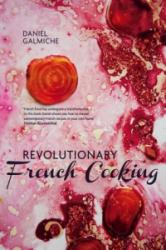 Revolutionary French Cooking (2014)