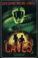 Caves: Snake (2014)