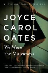 We Were the Mulvaneys (ISBN: 9780452282827)