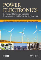 Power Electronics for Renewable Energy Systems, Transportation and Industrial Applications (2014)