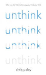 Unthink - Chris Paley (2014)