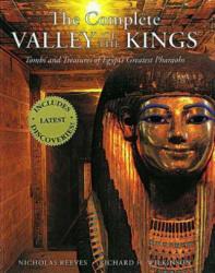 Complete Valley of the Kings - Nicholas Reeves (ISBN: 9780500284032)