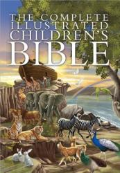 Complete Illustrated Children's Bible - Harvest House Publishers (2014)
