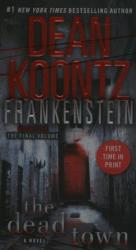 The Dead Town - Frankenstein (ISBN: 9780553593686)