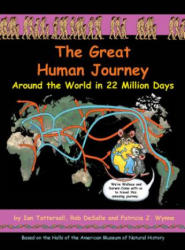 The Great Human Journey: Around the World in 22 Million Days (2013)