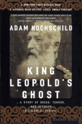 King Leopold's Ghost - Adam Hochschild (ISBN: 9780618001903)