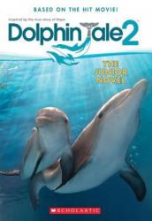 Dolphin Tale 2: The Junior Novel (2014)
