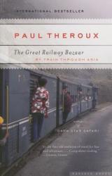 The Great Railway Bazaar (ISBN: 9780618658947)