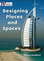 Designing Places and Spaces (2009)