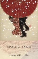 Spring Snow (ISBN: 9780679722410)