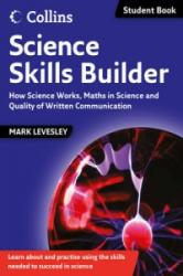 Science Skills Builder - How Science Works, Maths in Science and Quality of Written Communication (2011)