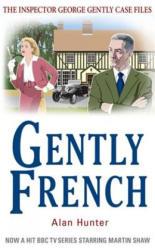 Gently French - Alan Hunter (2013)