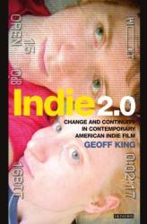 Indie 2.0 - Geoff King (2013)
