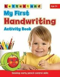 My First Handwriting Activity Book - Develop Early Pencil Control Skills (2011)