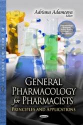 General Pharmacology for Pharmacists - Adriana Adameova (2013)
