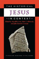 Historical Jesus in Context - A. J. Levine (ISBN: 9780691009926)