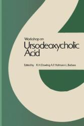 Workshop on Ursodeoxycholic Acid (2012)