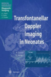 Transfontanellar Doppler Imaging in Neonates - A. Couture, C. Veyrac, A. L. Baert, F. Brunelle (2012)