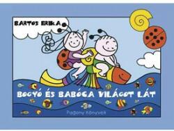 Bogyó és Babóca világot lát (ISBN: 9786155441530)