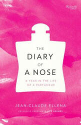 The Diary of a Nose - Jean-claude Ellena, Adriana Hunter (2013)