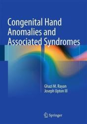 Congenital Hand Anomalies and Associated Syndromes (2014)