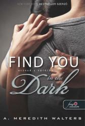 Find You in the Dark - Utánad a sötétbe (2014)