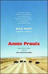 Bad Dirt: Wyoming Stories 2 (ISBN: 9780743260145)