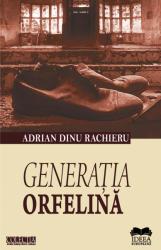Generaţia orfelină (ISBN: 9786065942691)