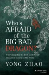 Who's Afraid of the Big Bad Dragon? - Why China Has the Best (2014)