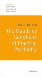 Maudsley Handbook of Practical Psychiatry (2014)