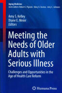 Meeting the Needs of Older Adults with Serious Illness (2014)