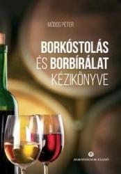 Borkóstolás és borbírálat (ISBN: 9789635029785)