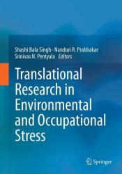 Translational Research in Environmental and Occupational Stress (2014)
