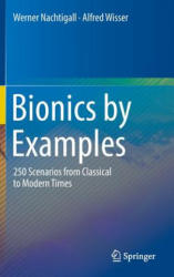 Bionics by Examples - 250 Scenarios from Classical to Modern Times (2014)