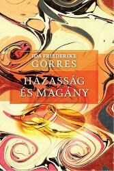 Házasság és magány (ISBN: 9789636627133)