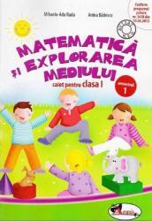 Matematica si explorarea mediului. Caiet pentru clasa I, semestrul 1 (ISBN: 9786067060584)