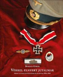 Vérrel elnyert jutalmak (ISBN: 9789630849562)