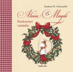 Alma Magdi. Karácsonyi varázslat (2014)