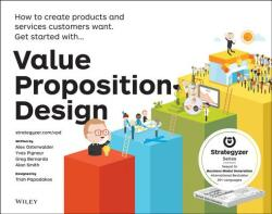 Value Proposition Design (2014)