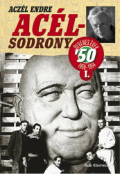 Acélsodrony 50 I (2014)