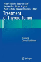 Treatment of Thyroid Tumor - Japanese Clinical Guidelines (2014)