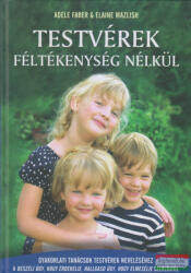 Testvérek féltékenység nélkül (ISBN: 9786155336164)